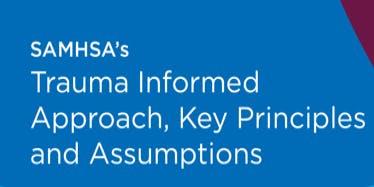 SAMHSA's Trauma Informed Approach Training