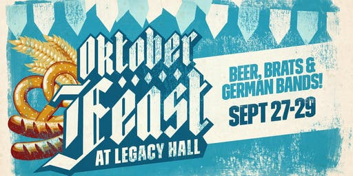 Oktoberfeast at Legacy Hall