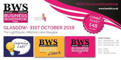 BWSBusinessRoadshow - Glasgow 31st October 2019 tickets