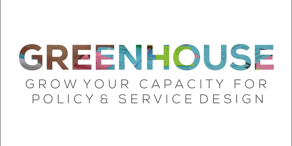 Greenhouse 2019 - Service Design and Policy Design Training