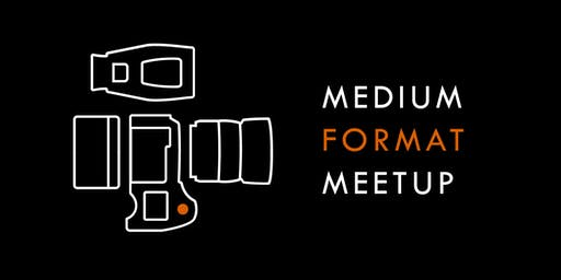 August Medium Format Meetup - Panel Discussion & Pop-up Gallery Experience