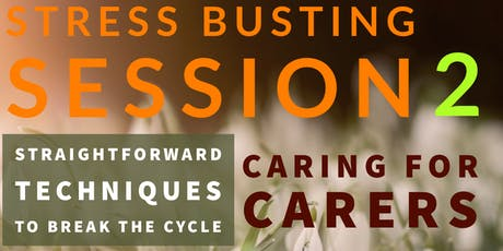 BRENTWOOD - STRESS BUSTING SESSION 2 tickets