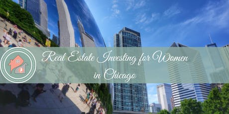 Chicago- Real Estate Investing Lunch & Learn for Women tickets