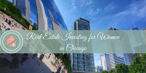 Chicago- Real Estate Investing Lunch & Learn for Women