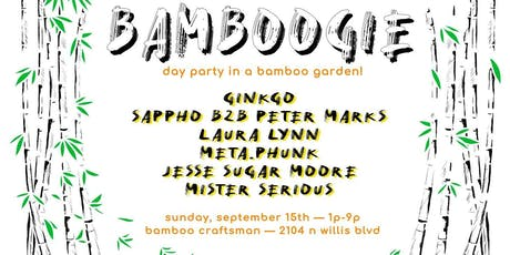 Bamboogie: A Day Party in a Bamboo Garden tickets