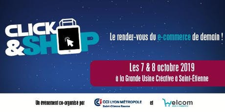 [Saint-Etienne] Salon Click & Shop les 7 & 8 octobre  billets