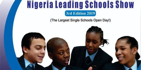 NIGERIA EDUCATION SHOW (3rd Edition)  The Largest Schools Open Day! tickets