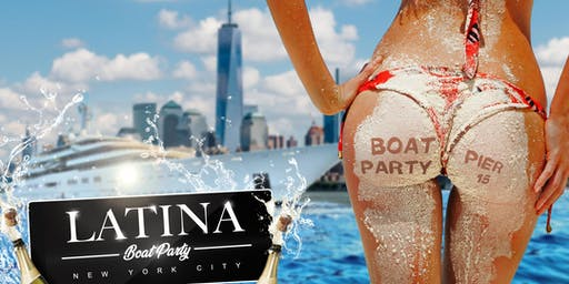 NYC #1 Official Latina Boat Party around Manhattan Yacht Cruise Aug 23rd
