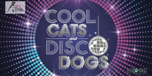 9th Annual Ties & Tails Gala- Cool Cats & Disco Dogs