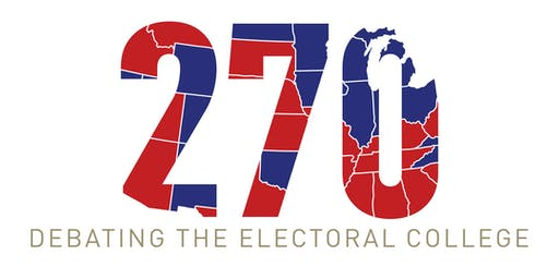 270: Debating the Electoral College