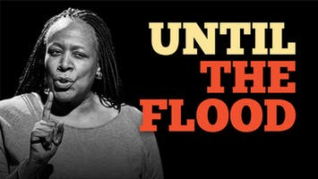 """Until the Flood"""