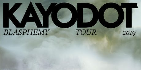 Kayo Dot, Cleric, Queen Elephantine at The Kingsland tickets