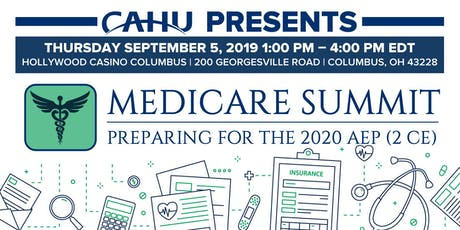 Medicare Summit - Preparing for the 2020 AEP (2.5 CE) tickets