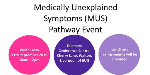 Medically Unexplained Symptoms (MUS) Pathway Event