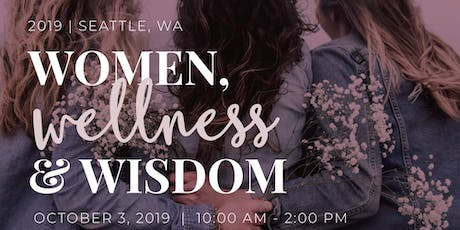 2nd Annual Women.Wellness.Wisdom Conference JBLM 2019 tickets