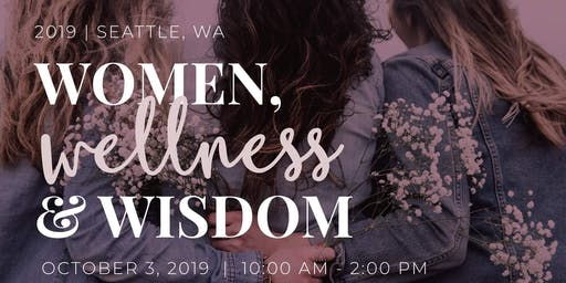 2nd Annual Women.Wellness.Wisdom Conference JBLM 2019