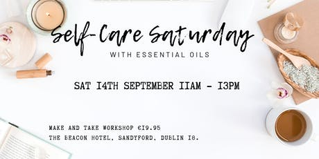 Self-care Saturday with Essential Oils tickets
