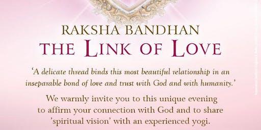 Raksha Bandan 2019 - The Link of Love