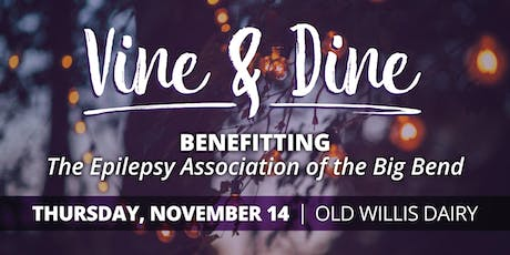 Fourth Annual Epilepsy Association Vine & Dine  tickets