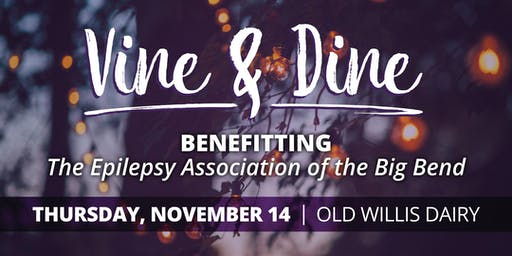 Fourth Annual Epilepsy Association Vine & Dine