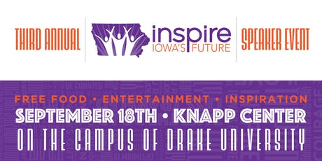 3rd Annual Inspire Iowa's Future Speaker Event tickets