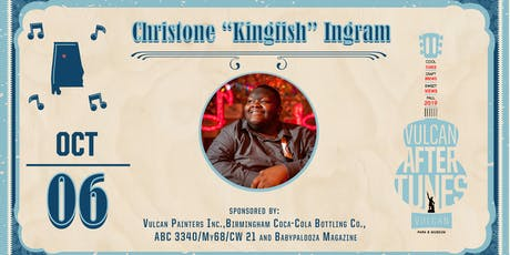 "Vulcan AfterTunes: Christone ""Kingfish"" Ingram tickets"