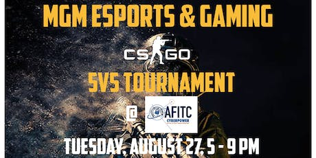 MGM eSports and Gaming AFITC - CS:GO Tournament tickets