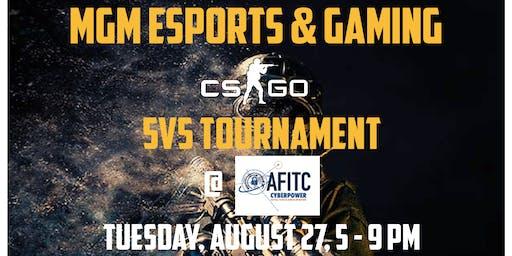 MGM eSports and Gaming AFITC - CS:GO Tournament