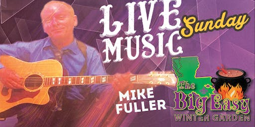 Mike Fuller Performing Live on The Big Easy Stage