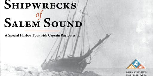 Shipwrecks of Salem Sound with Ray Bates, Jr.
