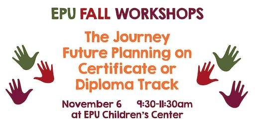 The Journey Future planning on Certificate or Diploma Track