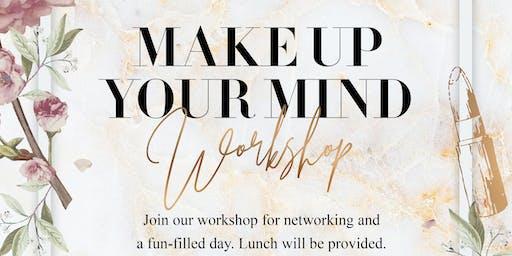 Makeup Your Mind Workshop