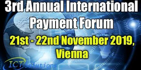 3rd Annual International Payment Forum tickets