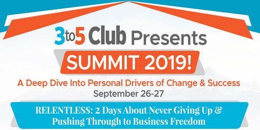 3to5 Club presents: SUMMIT 2019