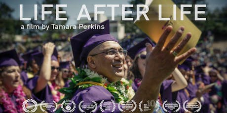 Life After Life Screening + Community Dialogue tickets