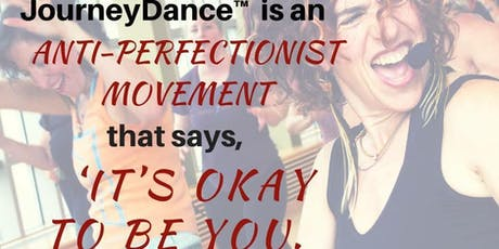JourneyDance: It's OK to be YOU! tickets