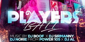 PLAYERS BALL AT AMADEUS NIGHTCLUB NO COVER TIL 12...