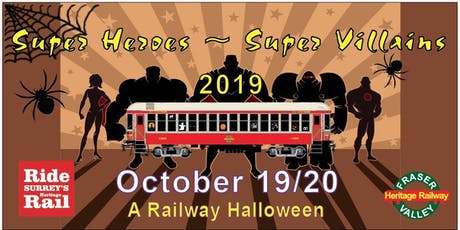 Super Heroes and Super Villains, A Railway Halloween tickets