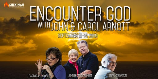 Encounter God with John and Carol Arnott