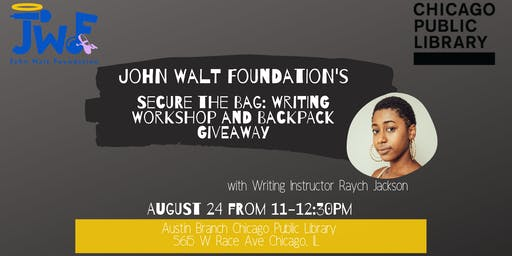 """Back to School """"Secure The Bag: Writing Workshop and Backpack Giveaway"""""""