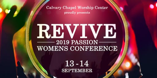 """REVIVE"" 2019 Passion Women's Conference"