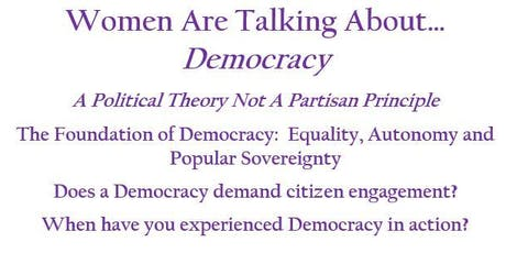 Women Are Talking About...DEMOCRACY tickets
