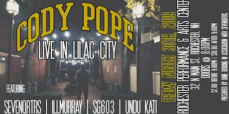 CODY POPE | Live in Lilac City | Undu Kati, Sevenqrtrs, SG603, & illmurray tickets