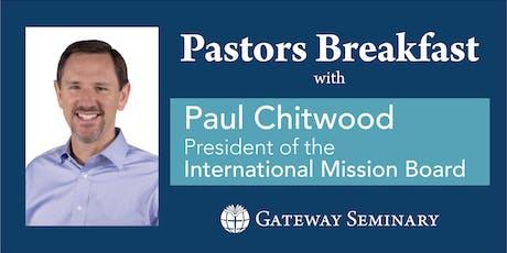 Paul Chitwood | Pastors Breakfast tickets