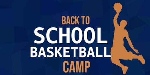 Back to School Basketball Camp