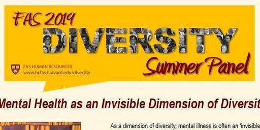 FAS Diversity Dialogue - Mental Health as an Invisible Dimension of Diversity