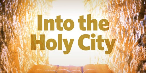 Into the Holy City