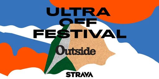 Outside magazine talk & BBQ & Strava DJs - Ultra Off Festival