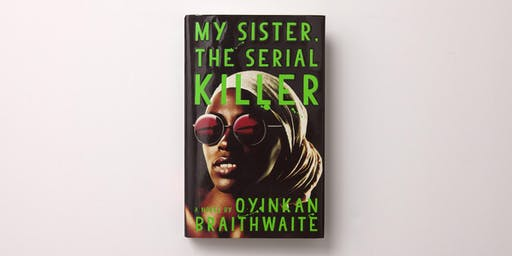 My Lit Box Book Club - My Sister, the Serial Killer