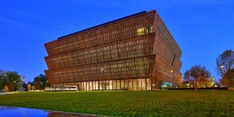 National Museum of African American History & Culture - Bus Trip tickets
